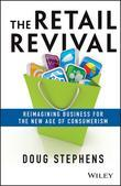 The Retail Revival: Reimagining Business for the New Age of Consumerism