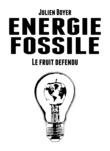 Énergie fossile - Tome II - Le fruit défendu