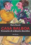 Casa Balboa - Cronache di ordinario disordine
