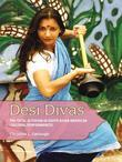 Desi Divas: Political Activism in South Asian American Cultural Performances