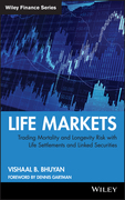 Life Markets: Trading Mortality and Longevity Risk with Life Settlements and Linked Securities