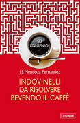 Indovinelli da risolvere bevendo il caff