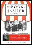 The Book of Jasher, Part Five: The Magical Antiquarian Curiosity Shoppe, A Weiser Books Collection
