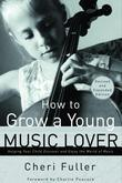 How to Grow a Young Music Lover