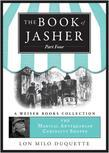 The Book of Jasher, Part Four: Magical Antiquarian Curiosity Shoppe, a Weiser Books Collection