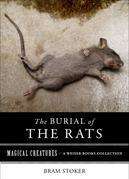 Burial of Rats: Magical Creatures, A Weiser Books Collection