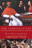 The Cardinal's Hat: Money, Ambition, and Housekeeping in a Renaissance Court