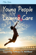 Young People Leaving Care: Supporting Pathways to Adulthood
