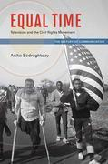 Equal Time: Television and the Civil Rights Movement