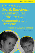 Children with Social, Emotional and Behavioural Difficulties and Communication Problems: There is Always a Reason