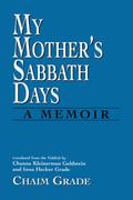 My Mother's Sabbath Days: A Memoir