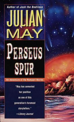 Perseus Spur: An Adventure of The Rampart Worlds