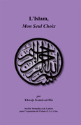 L'Islam, Mon Seul Choix