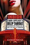 Inside Linda Lovelace's Deep Throat: Degradation, Porno Chic, and the Rise of Feminism.