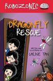 Robozonic: Dragonfly Rescue