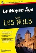 Le Moyen Age Pour les Nuls