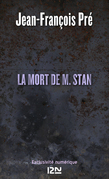 La mort de M. Stan