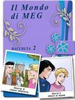 Il Mondo di Meg 3-4