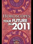 Horoscopes - Your Future In 2011