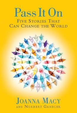 Pass it On: Five Stories That Can Change the World
