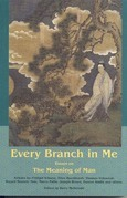 Every Branch in Me: Essays on the Meanin
