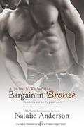 Bargain in Bronze: A Flirting to Win Novella