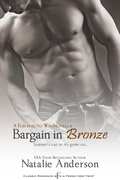 Bargain in Bronze: A Flirting to Win Novella