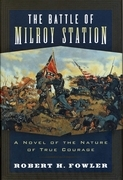 The Battle of Milroy Station