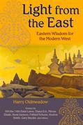 Light from the East: Eastern Wisdom for the Modern West