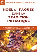 Nol et Pques dans la tradition initiatique