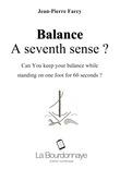 Balance : A seventh sense ?
