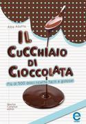 Il cucchiaio di cioccolata
