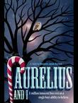 Aurelius And I