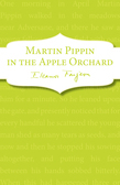 Martin Pippin in the Apple Orchard