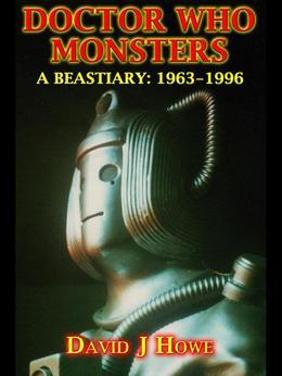 Doctor Who Monsters: A Classic Dr Who Series Bestiary