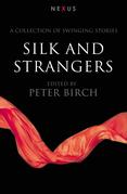 Silk & Strangers