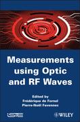 Measurements Using Optic and RF Waves