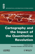 Thematic Cartography, Cartography and the Impact of the Quantitative Revolution