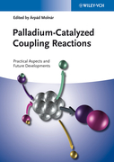 Palladium-Catalyzed Coupling Reactions: Practical Aspects and Future Developments