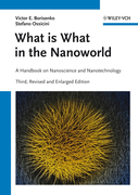 What Is What in the Nanoworld: A Handbook on Nanoscience and Nanotechnology