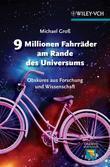 9 Millionen Fahrräder am Rande des Universums: Obskures aus Forschung und Wissenschaft