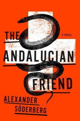 The Andalucian Friend: A Novel