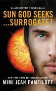 Sun God Seeks...Surrogate?
