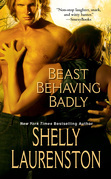 Shelly Laurenston - Beast Behaving Badly