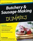 Butchery and Sausage-Making For Dummies