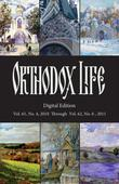 Orthodox Life: Digital Edition: Vol.61, No. 4, 2010 Through Vol. 62, No. 6, 2011