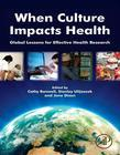 When Culture Impacts Health: Global Lessons for Effective Health Research