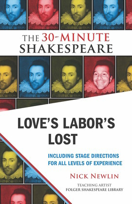 Love's Labor's Lost: The 30-Minute Shakespeare