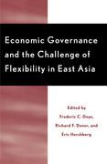 Economic Governance and the Challenge of Flexibility in East Asia