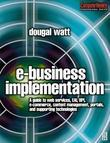 E-Business Implementation: